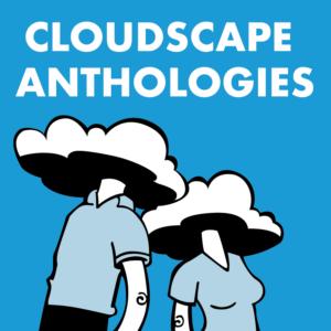 Cloudscape Anthologies